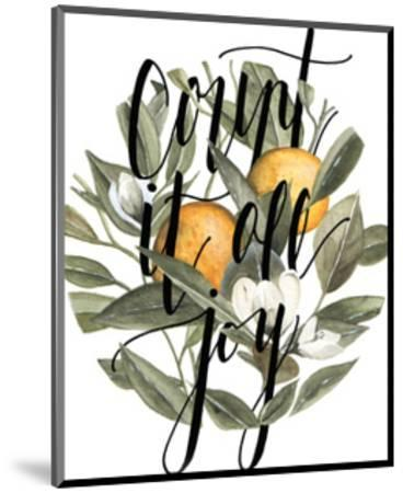 Count It All Joy-Shealeen Louise-Mounted Giclee Print
