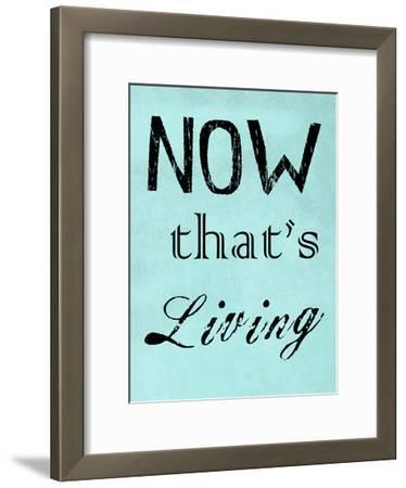 Now That's Living-Sheldon Lewis-Framed Art Print