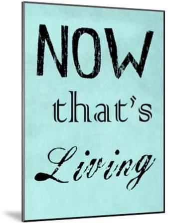 Now That's Living-Sheldon Lewis-Mounted Art Print