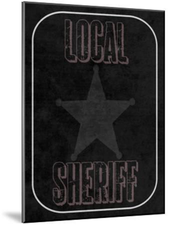 Local Sheriff-Sheldon Lewis-Mounted Art Print