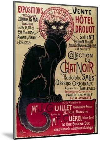Poster Advertising an Exhibition of the Collection Du Chat Noir Cabaret at the Hotel Drouot, Paris-Th?ophile Alexandre Steinlen-Mounted Giclee Print