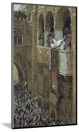 Ecce Homo!-James Tissot-Mounted Giclee Print