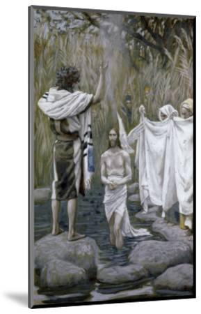 Baptism of Jesus-James Tissot-Mounted Giclee Print