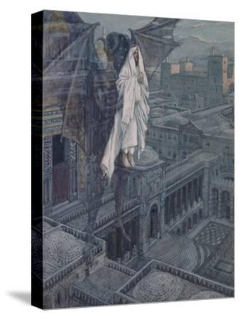 Jesus Taken Up to a Pinnacle of the Temple-James Tissot-Stretched Canvas Print