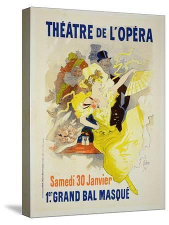 """Reproduction of a Poster Advertising the First """"Grand Bal Masque,"""" Theatre De L'Opera, Paris, 1896-Jules Ch?ret-Stretched Canvas Print"""