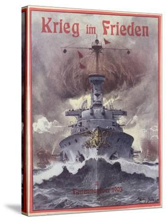 Krieg Im Frieden, Poster Celebrating the German Naval Manoeuvres of 1903-Willy Stower-Stretched Canvas Print
