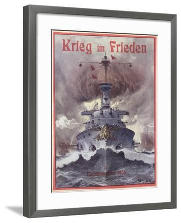 Krieg Im Frieden, Poster Celebrating the German Naval Manoeuvres of 1903-Willy Stower-Framed Giclee Print
