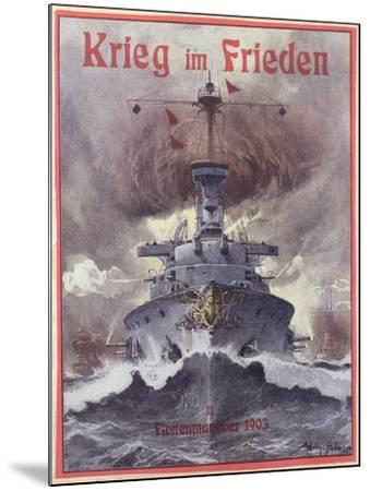 Krieg Im Frieden, Poster Celebrating the German Naval Manoeuvres of 1903-Willy Stower-Mounted Giclee Print