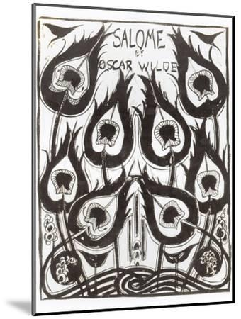 "Original Sketch for the Cover of ""Salome"" by Oscar Wilde circa 1894-Aubrey Beardsley-Mounted Giclee Print"