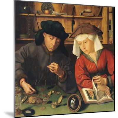 The Money Lender and His Wife, 1514-Quentin Metsys-Mounted Giclee Print