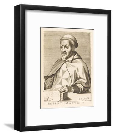 Robert Gaguin French Historian-Nicolas de Larmessin-Framed Giclee Print