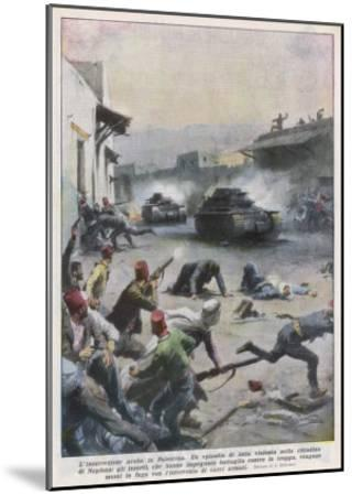 At Nablus Palestinians Rebel Against British Mandate-Achille Beltrame-Mounted Giclee Print