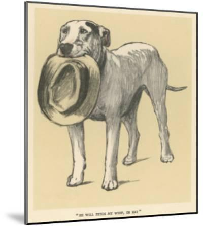 Dog Trained to Fetch His Master's Hat-Cecil Aldin-Mounted Giclee Print