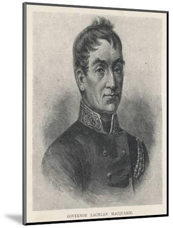Lachlan Macquarie British Soldier and Colonial Administrator-G. Kruell-Mounted Giclee Print