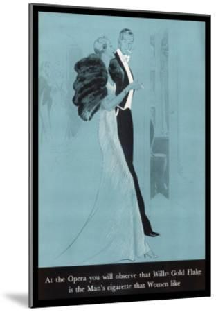 Wills's Gold Flake at the Opera, The Man's Cigarette That Women Like--Mounted Giclee Print