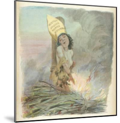 Joan of Arc Burned at the Stake in Rouen on 30 May 1431-A. Willette-Mounted Giclee Print