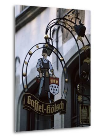 Decorated Sign of Locally Produced Beer Called Gaffel Kolsch in Old Town, North Rhine Westphalia-Yadid Levy-Metal Print
