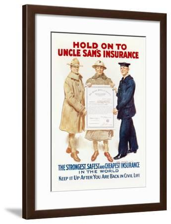 Hold on to Uncle Sam's Insurance-James Montgomery Flagg-Framed Art Print