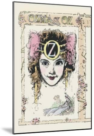 Ozma of Oz-John R^ Neill-Mounted Art Print
