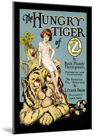 The Hungry Tiger of Oz-John R^ Neill-Mounted Art Print