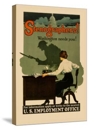 Stenographers! Washington Needs You!- Sill-Stretched Canvas Print