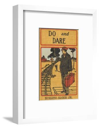 Do and Dare--Framed Premium Giclee Print