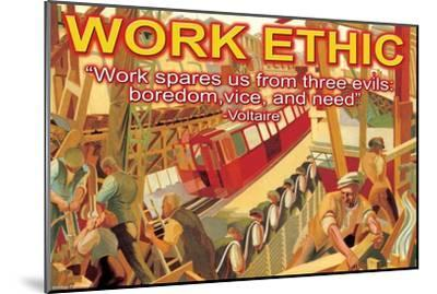 Work Ethic--Mounted Art Print