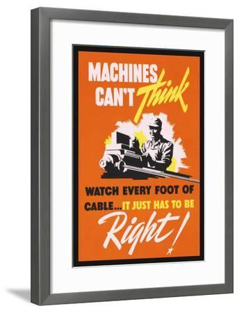 Machines Can't Think--Framed Art Print