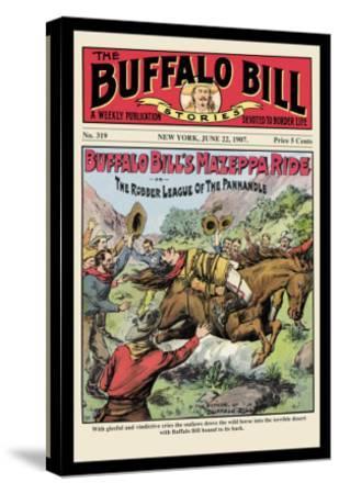 The Buffalo Bill Stories: Buffalo Bill's Mazeppa Ride--Stretched Canvas Print