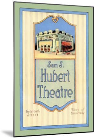 Sam S. Hubert Theatre--Mounted Art Print