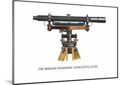 The Berger Engineers' 18 Inch Wye Level--Mounted Art Print
