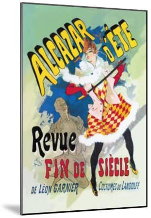 Alcazar d'Ete: Revue Fin de Siecle--Mounted Art Print