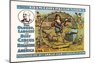 Uno, Queen Supreme of the Serpent Kingdom: The Original Adam Forepaugh Shows--Mounted Art Print