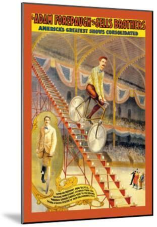 Upon an Ordinary Bicycle, A Sheer Descent: Adam Forepaugh and Sells Brothers--Mounted Art Print