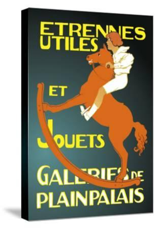 Galeries de Plainpalais: New Year's Gifts and Toys--Stretched Canvas Print