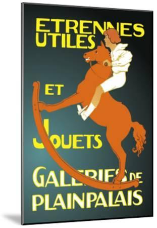 Galeries de Plainpalais: New Year's Gifts and Toys--Mounted Art Print