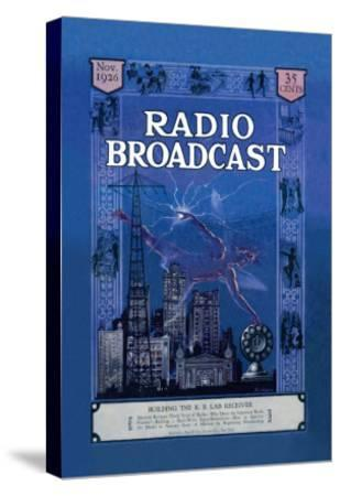 Radio Broadcast, Building the R.B. Lab Receiver--Stretched Canvas Print