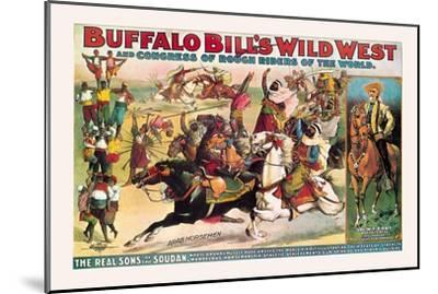 Buffalo Bill: The Real Sons of the Soudan--Mounted Art Print