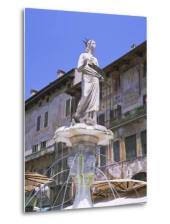 Fountain in Piazza Delle Erbe, Verona, Unesco World Heritage Site, Veneto, Italy, Europe-Gavin Hellier-Metal Print