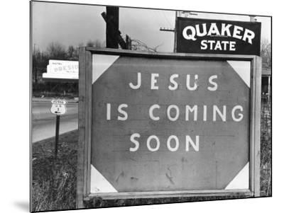 Penna US 1 Highway Sign Left of Quaker State Sign Looming Above Jesus is Coming Soon Billboard-Margaret Bourke-White-Mounted Photographic Print
