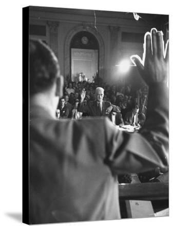 Sen. Joseph McCarthy Swearing in Hearing on Communisn where Hammet Suspected of Being a Communist-Hank Walker-Stretched Canvas Print
