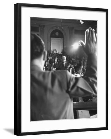 Sen. Joseph McCarthy Swearing in Hearing on Communisn where Hammet Suspected of Being a Communist-Hank Walker-Framed Premium Photographic Print