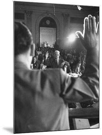 Sen. Joseph McCarthy Swearing in Hearing on Communisn where Hammet Suspected of Being a Communist-Hank Walker-Mounted Premium Photographic Print