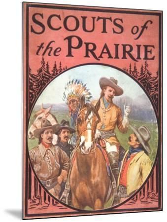 Scouts of the Prairie, c.1900--Mounted Giclee Print