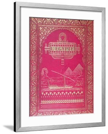 Front Cover of LEgypte by G. Ebers, Published in Paris, 1880--Framed Giclee Print