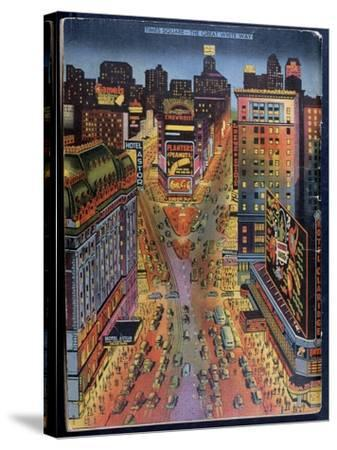 The Great White Way Times Square, New York City, Illustration from the New York Illustrated, 1938--Stretched Canvas Print