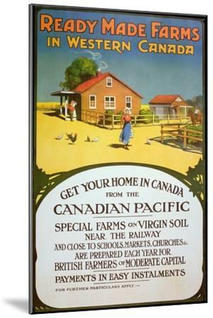 Poster Advertising Ready Made Farms in Western Canada, c.1900--Mounted Giclee Print