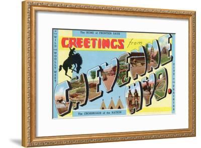 Cheyenne, Wyoming - Large Letter Scenes, Greetings From-Lantern Press-Framed Art Print