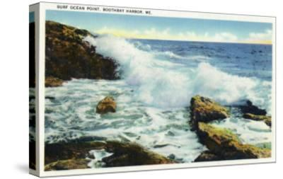 Boothbay Harbor, Maine - View of the Surf at Ocean Point-Lantern Press-Stretched Canvas Print