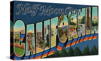 Half Moon Bay, California - Large Letter Scenes-Lantern Press-Stretched Canvas Print